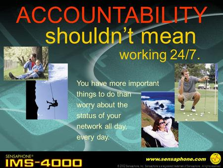 ACCOUNTABILITY shouldn't mean working 24/7.