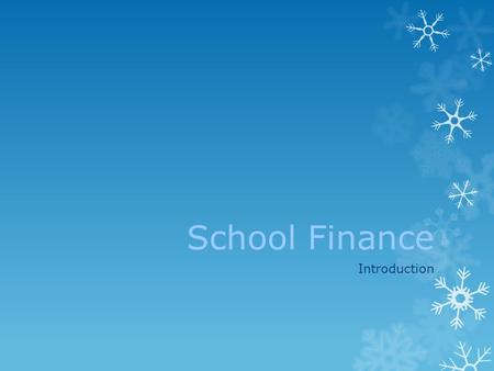 "School Finance Introduction. Thanks !  ""Line Item"" Components  Budget Reports  Budget Adjustment Requests (BAR's)  Council Meeting Reports  Other."