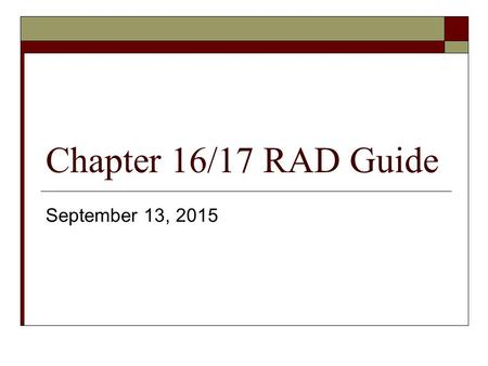 Chapter 16/17 RAD Guide September 13, 2015. NUCLEAR ENERGY.