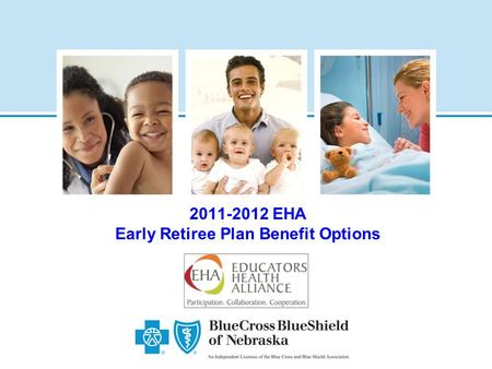 2011-2012 EHA Early Retiree Plan Benefit Options.
