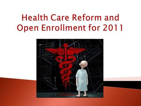 The Patient Protection and Affordable Health Care Act.