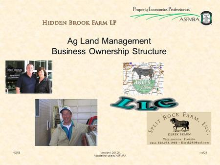 4/2/08Version 1.001.08 Adapted for use by ASFMRA 1 of 28 Ag Land Management Business Ownership Structure.