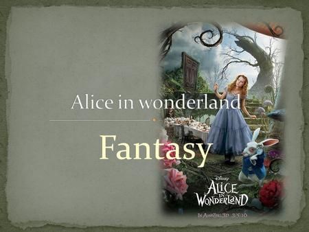 Fantasy. Troubled by a strange recurring dream and mourning the loss of her beloved father, nineteen-year-old Alice Kingsleigh attends a garden party.