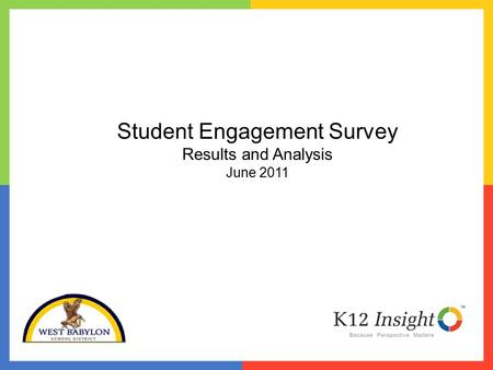 Student Engagement Survey Results and Analysis June 2011.