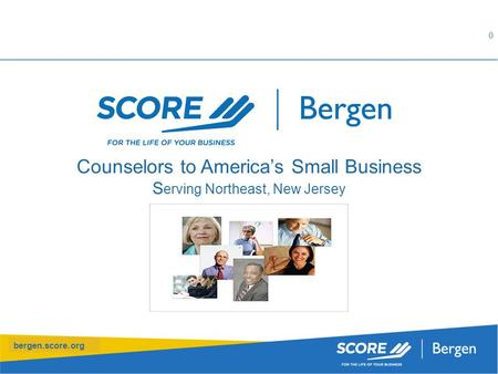 Bergen.score.org Counselors to America's Small Business S erving Northeast, New Jersey 0.