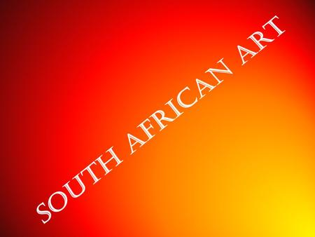 South Africa is home to some of the most ancient and beautiful art in the world.  During the colonial period, artists travelled South Africa to record.