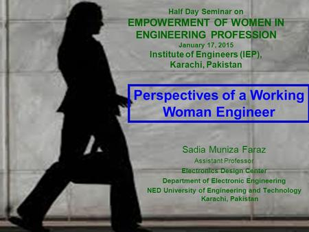 Perspectives of a Working Woman Engineer