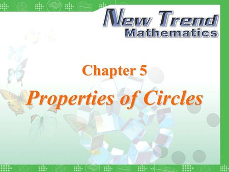 Chapter 5 Properties of Circles. 2004 Chung Tai Educational Press © Chapter Examples Quit Chapter 5 Properties of Circles Terminology about Circle Centre.