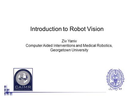 Introduction to Robot Vision