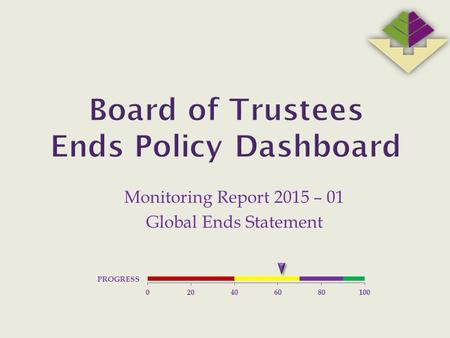 Monitoring Report 2015 – 01 Global Ends Statement.