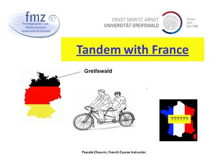Pascale Chauvin, French Course Instructor Tandem with France ?????? Greifswald.