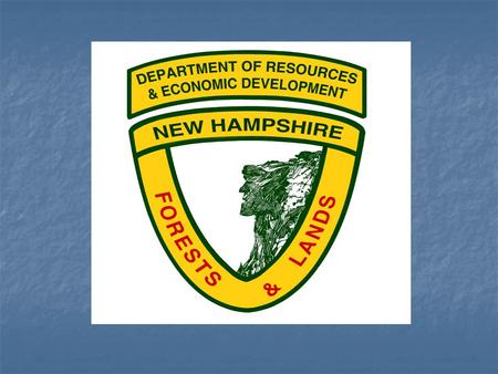New Hampshire's State Reservations By Philip A. Bryce, Director NH Division of Forests and Lands And Kenneth M. Desmarais, Administrator Forest Management.