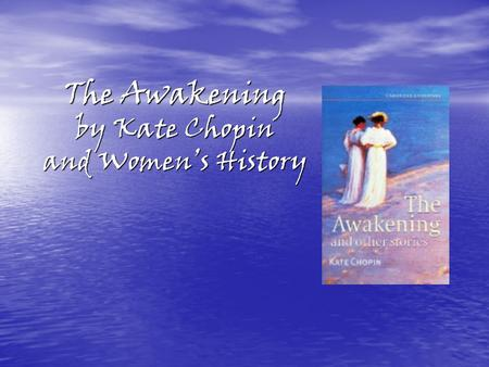 analytical essay awakening kate chopin The awakening essay examples a literary analysis of the awakening by kate chopin 1,554 words 3 pages an analysis of the book the awakening by kate chopin 809.