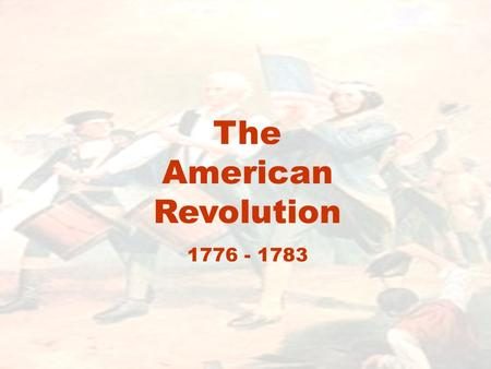 The American Revolution 1776 - 1783. Which side was better prepared to fight a war? British Advantages: –Military: world's largest navy, military experience,