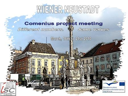 2 The project and his partners The Comenius project Different numbers. Same values is a school partnership project. It includes 6 schools of 4 countries: