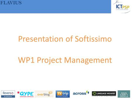 FLAVIUS Presentation of Softissimo WP1 Project Management.
