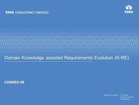 Text CONSEG 09 Domain Knowledge assisted Requirements Evolution (K-RE)