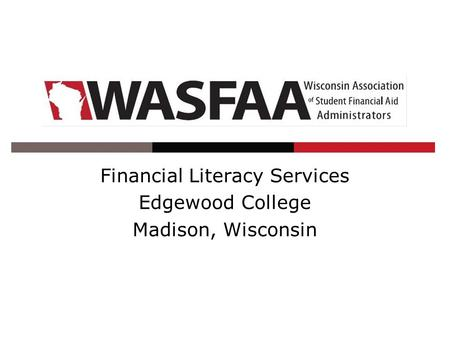 Financial Literacy Services Edgewood College Madison, Wisconsin.