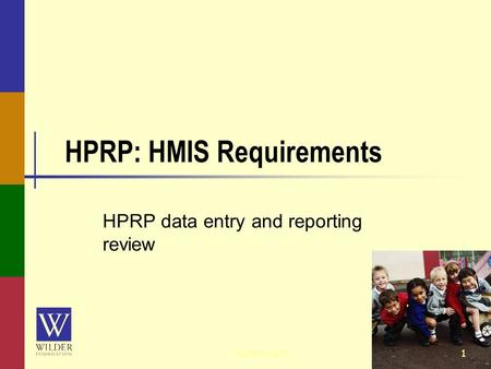 HPRP: HMIS Requirements HPRP data entry and reporting review 1hmismn.org.