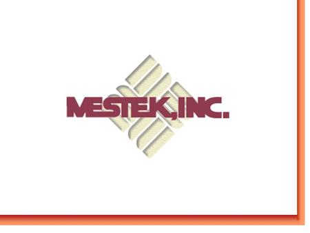 Mestek History Founded in Westfield, MA in 1946 as Sterling Radiator by John E. Reed 4 employees in a rented garage Produced only hydronic finned-tube.