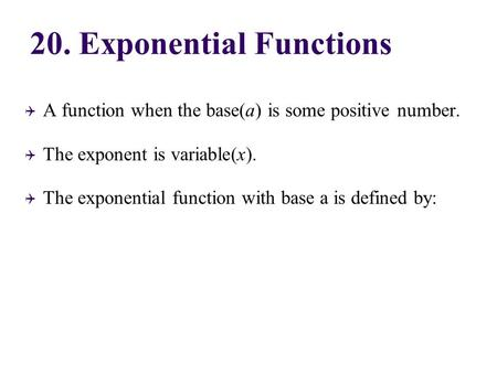 20. Exponential Functions