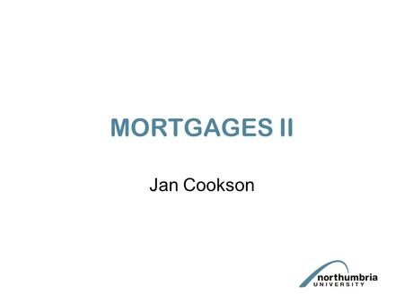 MORTGAGES II Jan Cookson. A LEGAL MORTGAGEE'S REMEDIES 1. POWER OF SALE 2 FORECLOSURE 3. APPOINTMENT OF A RECEIVER 4. SUE ON MORTGAGOR'S COVT.TO REPAY.