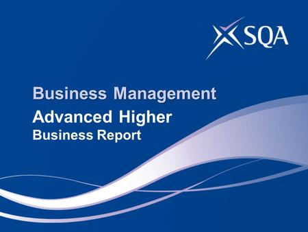 Business Management Advanced Higher Business Report.