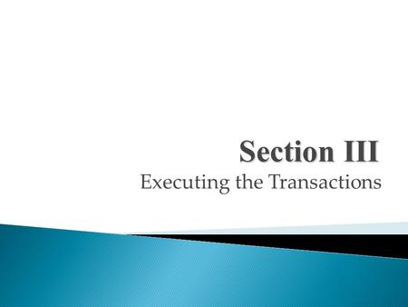 Executing the Transactions Section III. Pricing in International Trade.