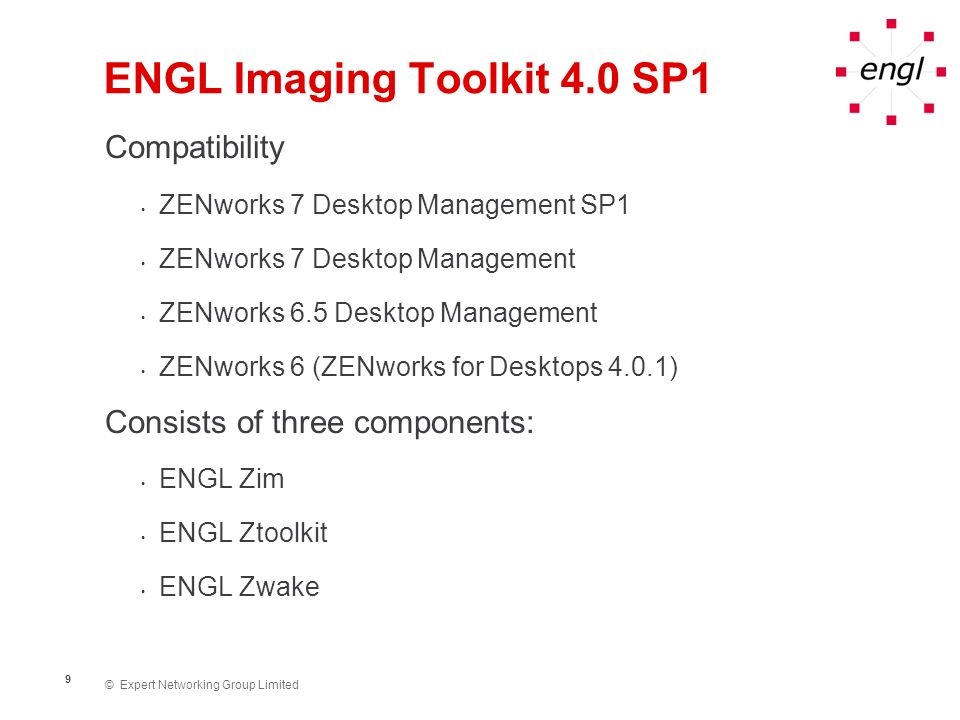 © Expert Networking Group Limited 10 ENGL Imaging Toolkit 4.0 SP1...