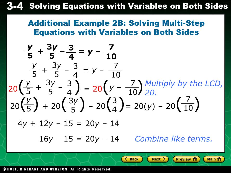 3-4 Solving Equations with Variables on Both Sides Additional Example 2B Continued Add 14 to both sides.