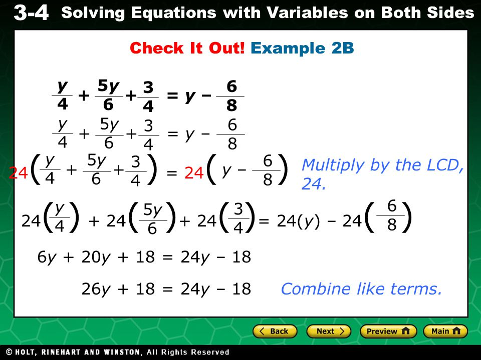 3-4 Solving Equations with Variables on Both Sides Subtract 18 from both sides.