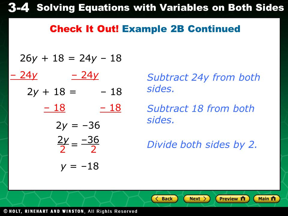 3-4 Solving Equations with Variables on Both Sides Additional Example 3: Business Application Daisy's Flowers sells a rose bouquet for $39.95 plus $2.95 for every rose.