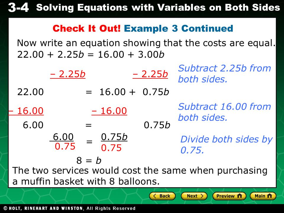 3-4 Solving Equations with Variables on Both Sides Lesson Quiz Solve.