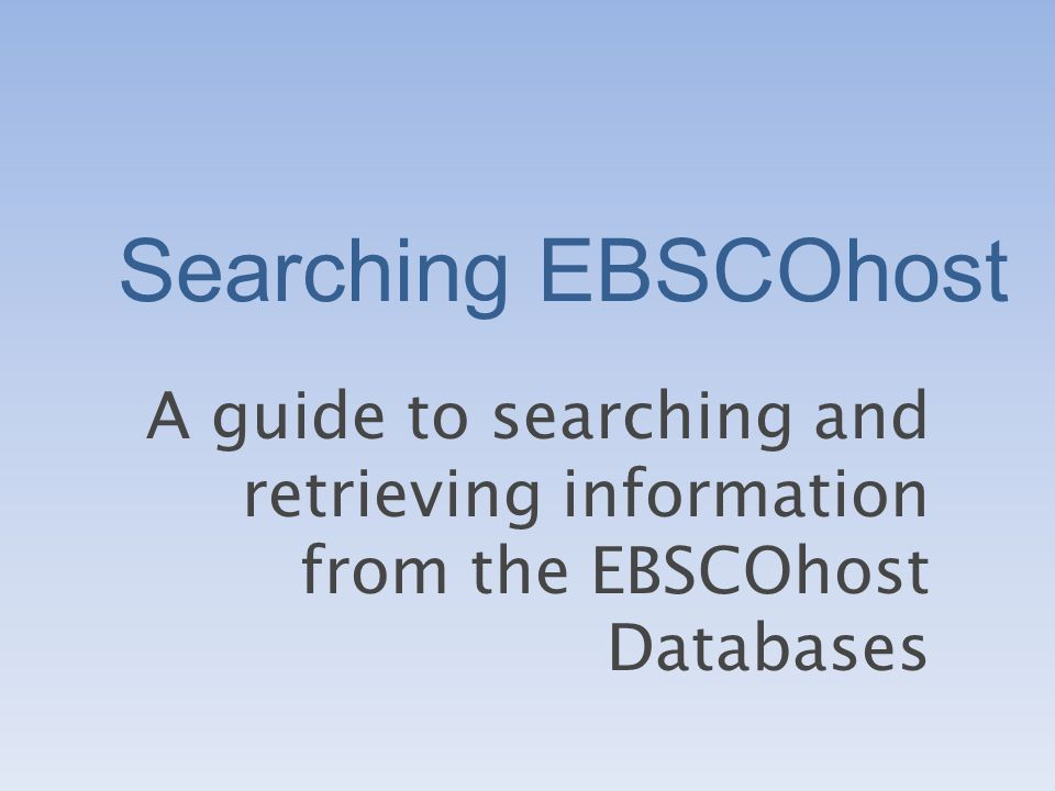 What is EBSCOhost.EBSCOhost is a powerful online reference system accessible via the Internet.