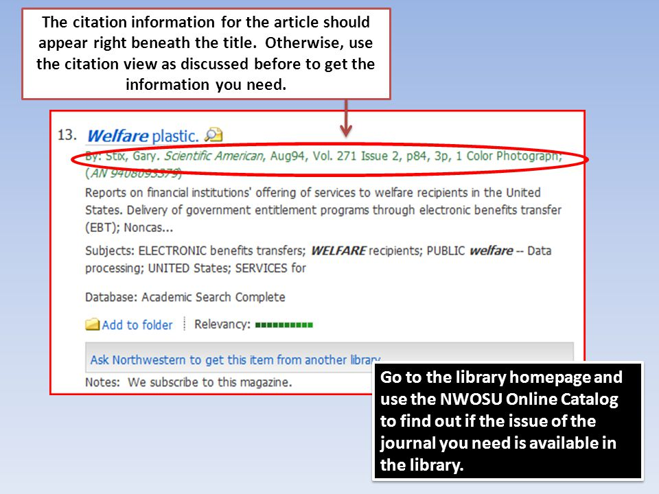 Journal Titles in the Library Catalog Access the catalog from the library homepage and search for the title of a journal listed in EBSCO.