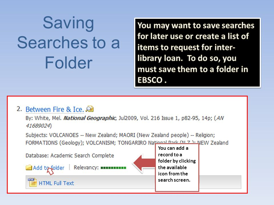Adding a Record to Your Folder You can also add a record to a folder by clicking the link available in the citation view.
