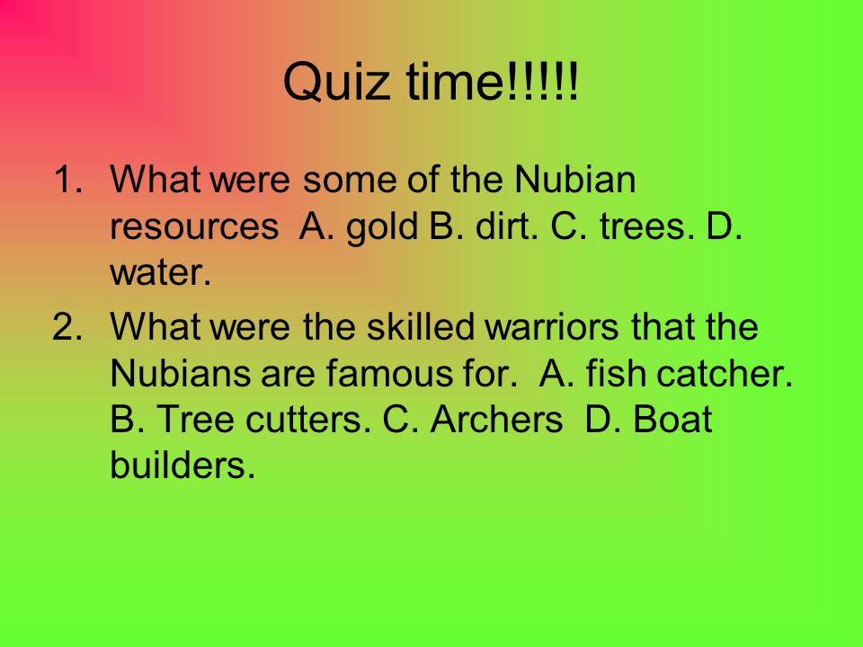 3.Why did the Egyptians call the Nubians the Land of the Bow.