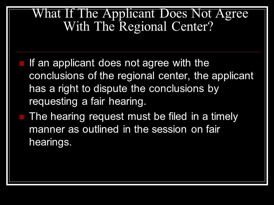 What If The Regional Center Terminates Existing Eligibility.