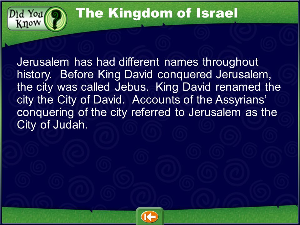 Jerusalem has had different names throughout history.