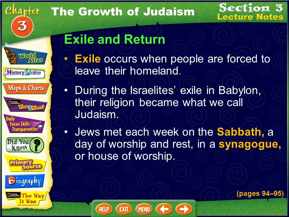 Exile and Return Exile occurs when people are forced to leave their homeland.