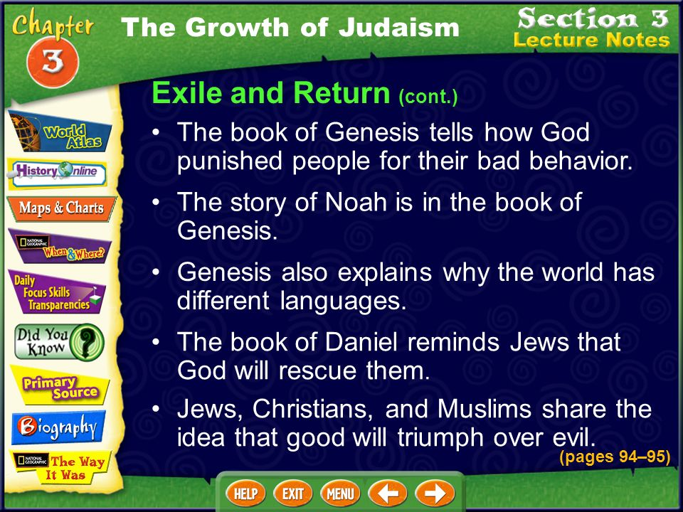 Exile and Return (cont.) The book of Genesis tells how God punished people for their bad behavior.