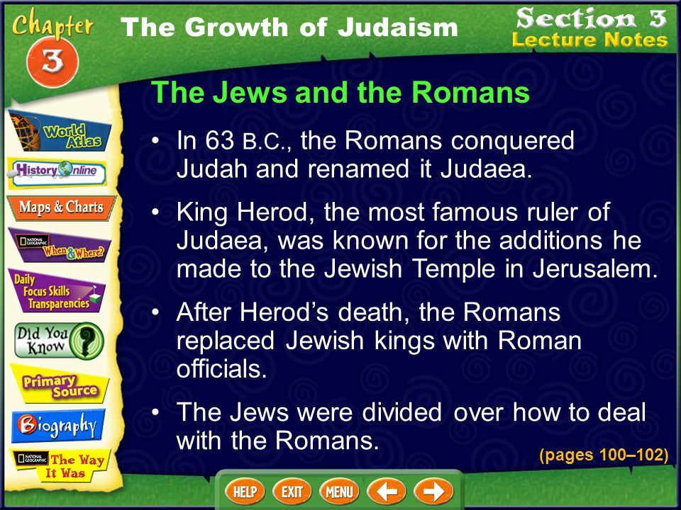 After Herods death, the Romans replaced Jewish kings with Roman officials.