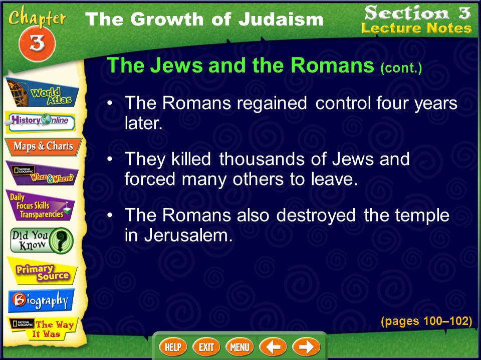 The Romans also destroyed the temple in Jerusalem.