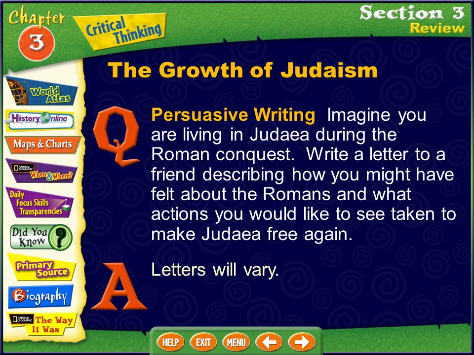 Persuasive Writing Imagine you are living in Judaea during the Roman conquest.