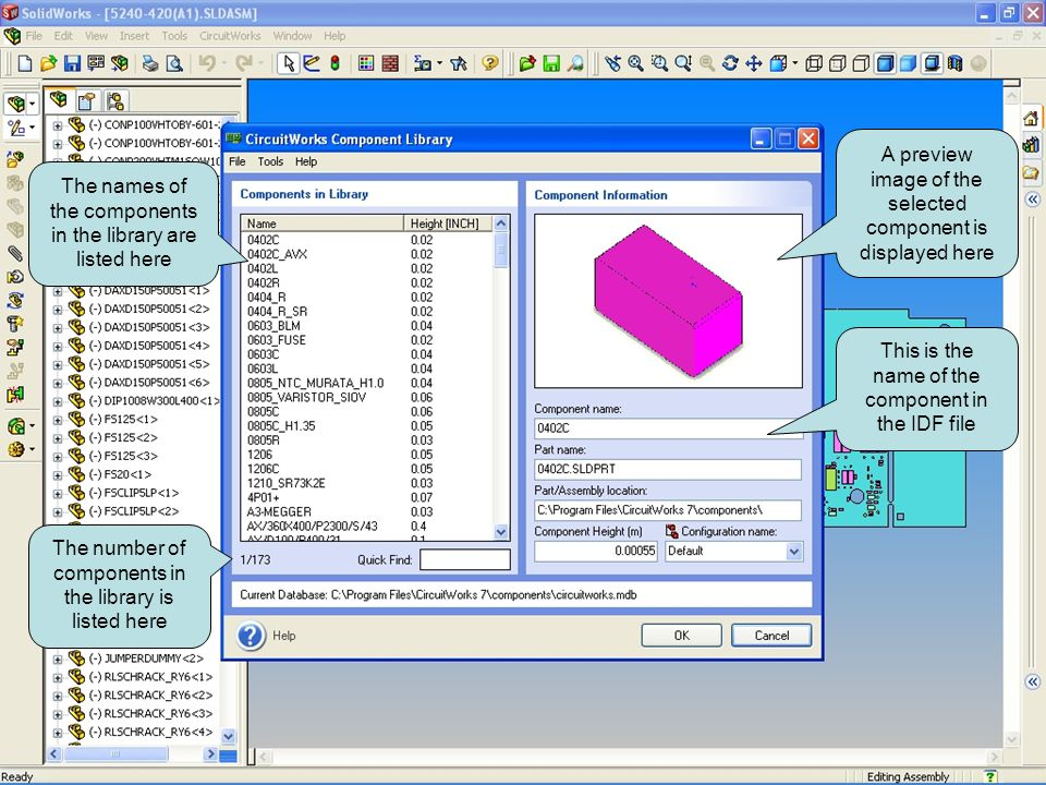 The names of the components in the library are listed here The number of components in the library is listed here A preview image of the selected component is displayed here The filename, path and configuration of the SolidWorks part or assembly to use is displayed here This is the name of the component in the IDF file