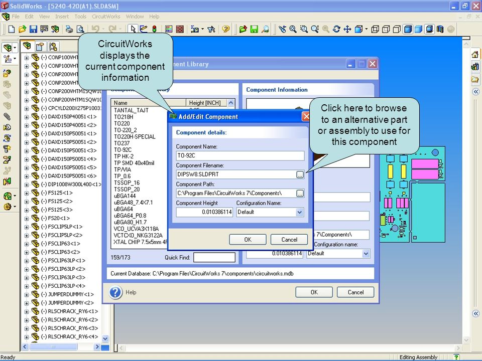 CircuitWorks displays the current component information Click here to browse to an alternative part or assembly to use for this component Select the configuration of the component you wish to use