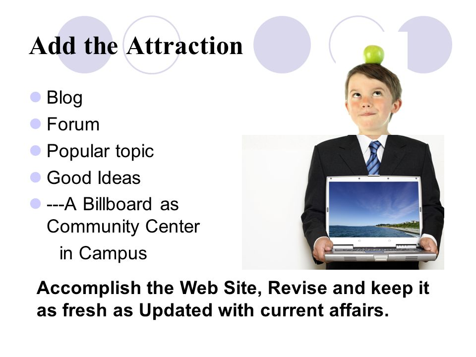 Sales Department: Prepare Customer Data Base.Start promoting your Web Site in Campus.