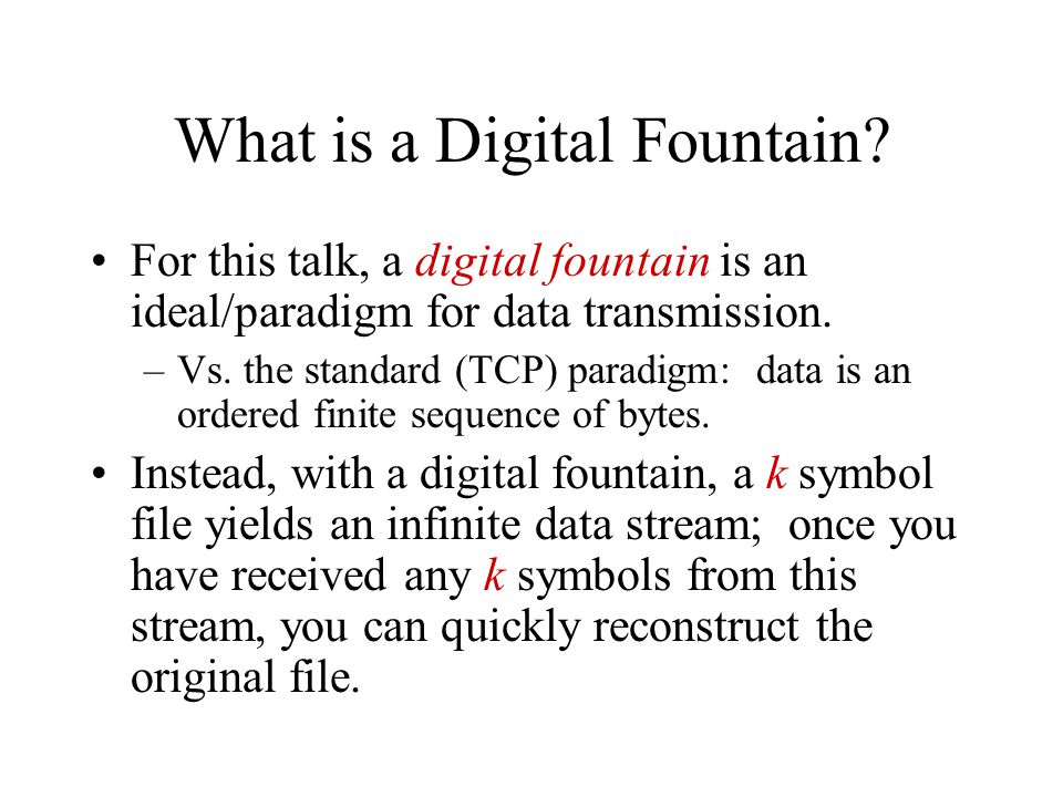 How Do We Build a Digital Fountain.