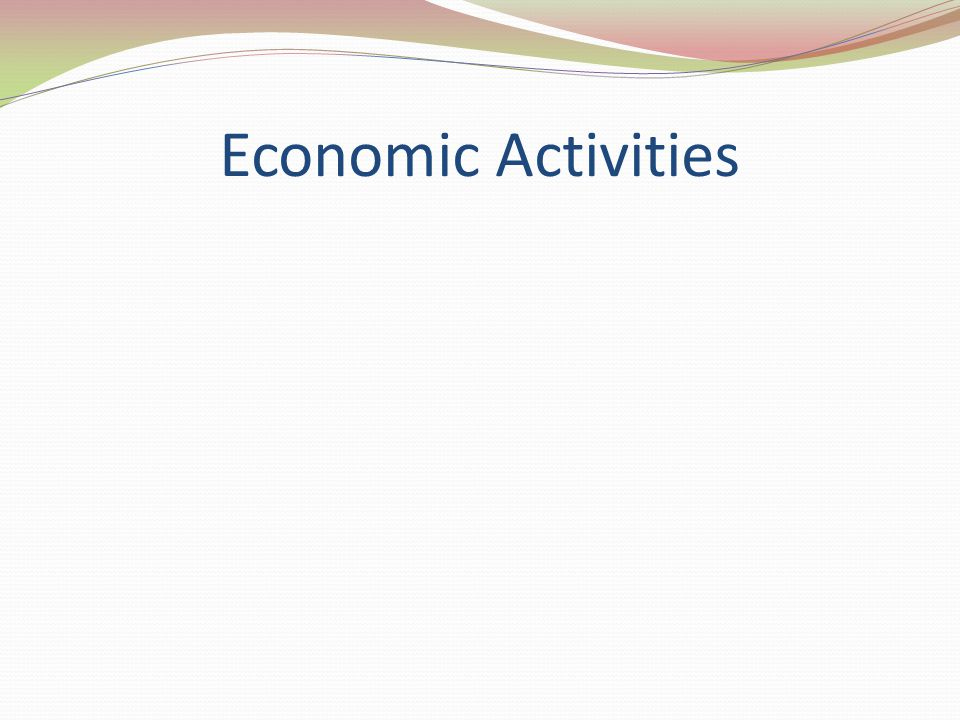 Primary Activity The portion of the economy concerned with the direct extraction of materials from Earth s surface.