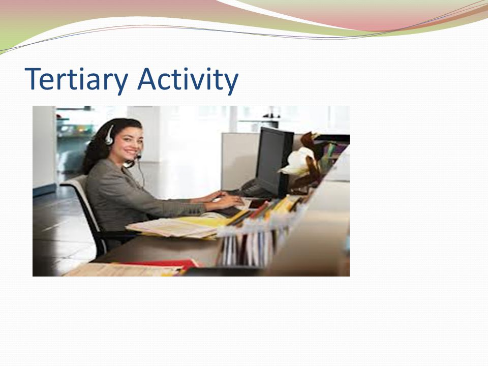 Quaternary Activity The portion of the economy concerned with information, populated with highly-skilled, well- trained individuals.